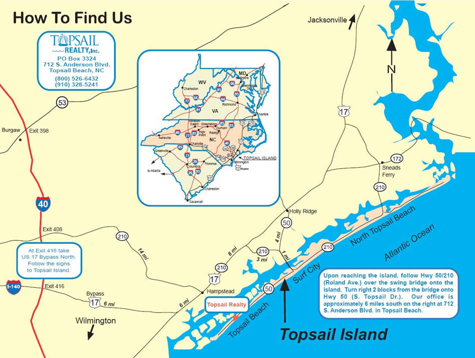 Find Topsail Realty - Topsail Realty on map of ocean sands nc, map of nc beaches, caswell island nc, map of emerald isle nc, north topsail beach nc, map of historic downtown wilmington nc, map of quebec city, canada, map of long beach nc, map of surf city nc, north carolina map nc, map of onslow beach nc, map of lake hiwassee nc, map of porters neck nc, map of ft fisher nc, map of north topsail island beach, map of brunswick island nc, showing map of topsail beach nc, map of richlands nc, map of harbor island nc, tip of topsail beach nc,
